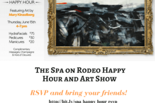 The Spa on Rodeo Happy Hour and Art Show