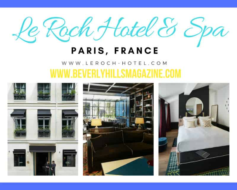 Le Roch Hotel & Spa #Paris #vacation #travel #bucketlist #beverlyhills #beverlyhillsmagazine #french #hotels
